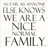 Nice Normal Family Art Print