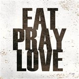 Eat, Pray, Love Art Print