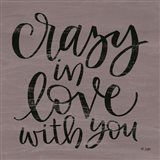 Crazy in Love With You Art Print