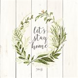 Let's Stay Home Wreath Art Print