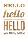Hello Hello Hello Art Print