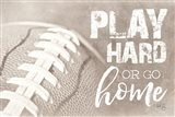 Football - Play Hard Art Print