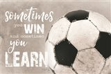 Soccer -Sometimes You Win Art Print