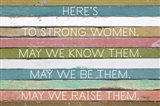 Here's to Strong Women Art Print