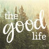 The Good Life Art Print