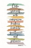 Clothe Yourself with Compassion Art Print