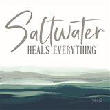 Saltwater Heals Everything Art Print