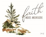 Faith Moves Mountains Art Print