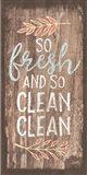 So Fresh and So Clean Clean Art Print