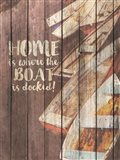 Home is Where the Boat is Docked Art Print