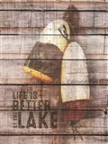 Life is Better at the Lake Art Print