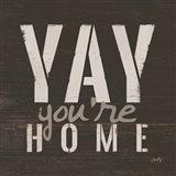 Yay You're Home Art Print