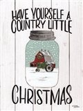 Have Yourself a Country Little Christmas Art Print
