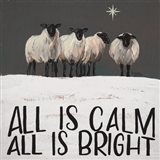 All is Calm All is Bright Art Print
