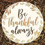 Be Thankful Always Art Print