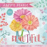 Happy People are Beautiful Art Print