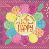 Make You Happy Art Print