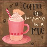 Coffee is Happiness in a Mug Art Print