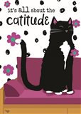 It's All About the Cattitude Art Print