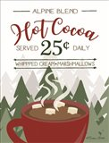 Hot Cocoa Served Daily Art Print