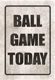 Ball Game Today Art Print
