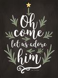 Oh Come Let Us Adore Him Art Print