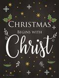 Christmas Begins with Christ Art Print