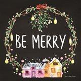 Be Merry Wreath Art Print