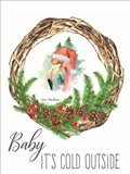 Baby It's Cold Outside Wreath Art Print