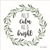 All is Calm Wreath Art Print