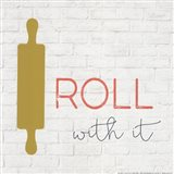 Roll With It Art Print