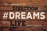 #DREAMS - Live the Life Art Print
