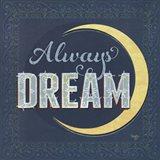 Always Dream Art Print