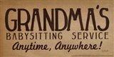 Grandma's Babysitting Service Art Print