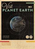 Visit Planet Earth Art Print