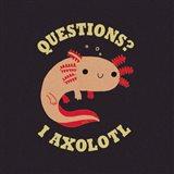 Axolotl Questions Art Print