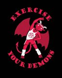 Exercise Your Demons Art Print