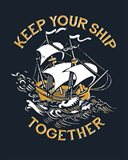 Keep Your Ship Together Art Print