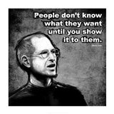 Steve Jobs Quote III Art Print