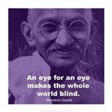 Gandhi - Eye For An Eye Quote Art Print