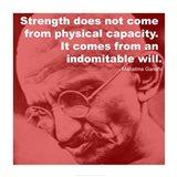 Gandhi - Strength Quote Art Print