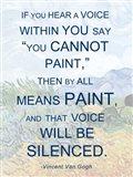If You Hear a Voice - Van Gogh Quote Art Print