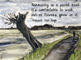 Normality - Van Gogh Quote 1 Art Print