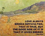 Love Brings -Van Gogh Quote Art Print
