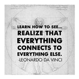 Learn How to See -Da Vinci Quote Art Print