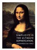 Simplicity is the Ultimate Sophistication -Leonardo Da Vinci Art Print