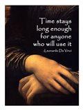 Time Stays -Da Vinci Quote Art Print