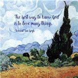 Know God - Van Gogh Quote 1 Art Print