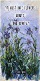 Monet Quote Purple Irises Art Print
