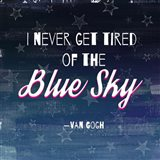 I Never Get Tired of the Blue Sky (Night) Art Print